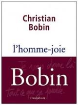 L'homme-joie Bobin
